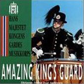 Amazing King's Guard/Hans Majestet Kongens Gardes Musikkorps