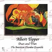 Tepper: Duos and Trios / American Chamber Ensemble