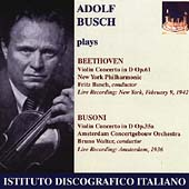 Beethoven, Busoni: Violin Concertos / Adolf Busch, et al