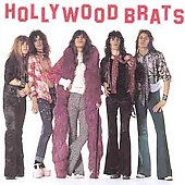 Hollywood Brats: Hollywood Brats (Recorded 1973)