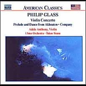 American Classics - Glass: Violin Concerto, etc / Anthony