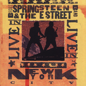 Bruce Springsteen/Bruce Springsteen & the E Street Band: Live In NYC