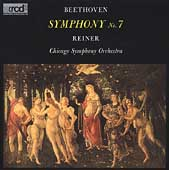 Beethoven: Symphony no 7, Fidelio Overture / Reiner, Chicago SO