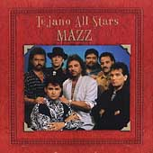 Mazz: Tejano All Stars [Remaster]