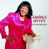 Angela Spivey: Determined