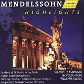 Mendelssohn Highlights / Marriner, Hager, Rilling, et al