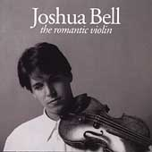 The Romantic Violin / Joshua Bell