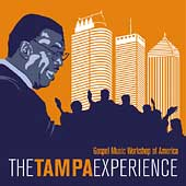 Gospel Music Workshop of America: The Tampa Experience