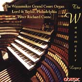 The Wanamaker Grand Court Organ / Peter Richard Conte