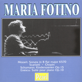 Mozart, Schumann, Enescu, etc / Maria Fotino