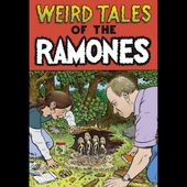 The Ramones: Weird Tales of the Ramones (1976-1996) [Box]