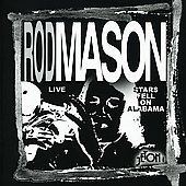 Rod Mason: Stars Fell on Alabama