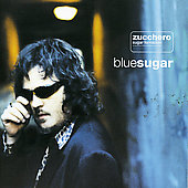 Zucchero Fornaciari/Zucchero (Vocals): Blue Sugar (Italian Version)