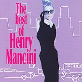 Henry Mancini: The Best of Henry Mancini [BMG/Camden]
