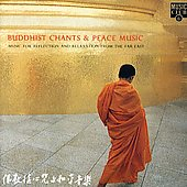 Various Artists: Buddhist Chants & Peace Music