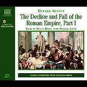 Edward Gibbon: The Decline and Fall of the Roman Empire [Audio Book]