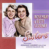 Rosemary Clooney: Sisters
