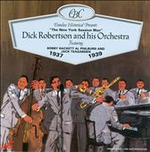 Dick Robertson & His Orchestra: New York Session Man