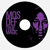 Mos Def: True Magic [Edited]