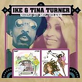 Ike & Tina Turner: Nutbush City Limits/Feel Good