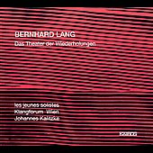 The Music of Bernhard Lang / Klangforum Wien, et al