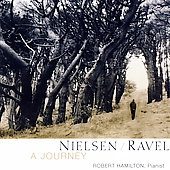 A Journey - Nielsen, Ravel / Robert Hamilton