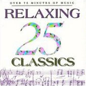 25 Relaxing Classics