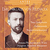 Reznicek: Tanz-Symphony, Ballet Music from 