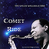 Willie Williams (Sax): Comet Ride [Remaster] *