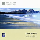 'Cantilena' - Works by Koehne, Kats-Chernin, Meale, Sculthorpe etc / Tasmanian SO
