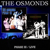 The Osmonds: Phase III/Live
