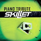 Various Artists: Skillet Piano Tribute [PA]