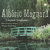 Magnard: Complete Symphonies / Sanderling, Malm&ouml; SO