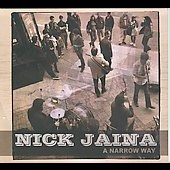 Nick Jaina: A Narrow Way