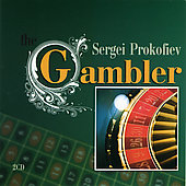 Prokofiev: Gambler / Rozhdestvensky, All-Union Radio Orchestra and Chorus