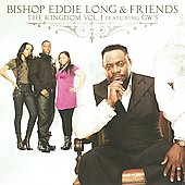 Bishop Eddie L. Long: The Kingdom, Vol. 1 *