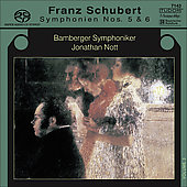Schubert: Symphonies no 5 & 6 / Nott, Bamberg SO