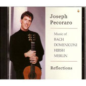 Reflections: Music of Bach, Domeniconi, Hirsh, Merlin