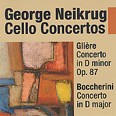 Glière: Cello Concerto in D minor; Boccherini: Cello Concerto in D major