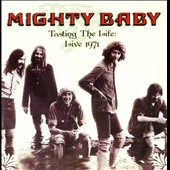 Mighty Baby: Tasting the Life: Live 1971