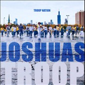 Joshua's Troop: Troop Nation *