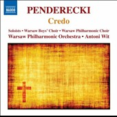 Penderecki: Credo / Antoni Wit