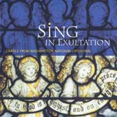 Sing in Exultation: Carols from the Washington National Cathedral