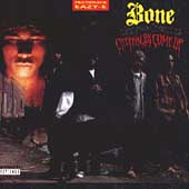 Bone Thugs-N-Harmony: Creepin on ah Come Up [EP]