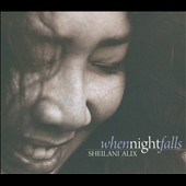 Sheilani Alix: When Night Falls [Digipak]