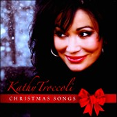 Kathy Troccoli: Christmas Songs *