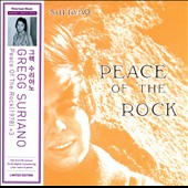 Gregg Suriano: Peace of the Rock [Digipak]