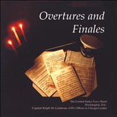 Overtures and Finales by Dvorak, Supp&eacute;, Wagner, Berlioz, Sorrini, et al. transcribed for band