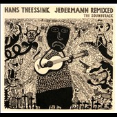 Hans Theessink: Jedermann Remixed: The Soundtrack [Digipak]