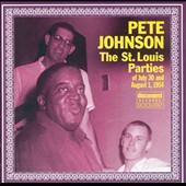 Pete Johnson (Piano): St. Louis Parties of July 20 & August 1, 1954